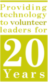 Providing technology to volunteer leaders for over 20 years